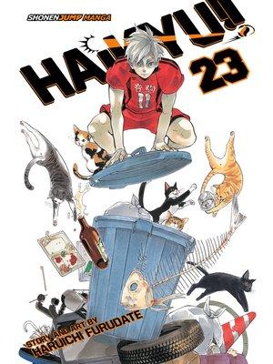 cover image of Haikyu!!, Volume 23
