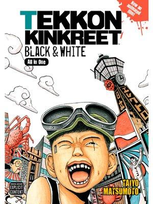 cover image of TEKKONKINKREET: Black & White