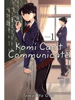 cover image of Komi Can't Communicate, Volume 1