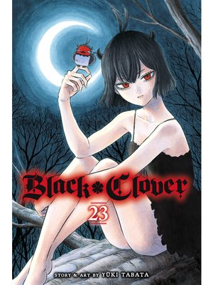 cover image of Black Clover, Volume 23