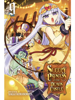 cover image of Sleepy Princess in the Demon Castle, Volume 9