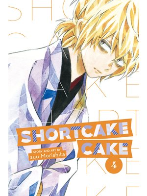 cover image of Shortcake Cake, Volume 4