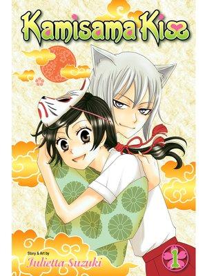 cover image of Kamisama Kiss, Volume 1
