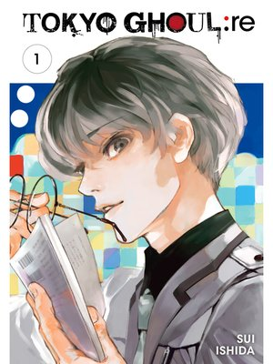 cover image of Tokyo Ghoul: re, Volume 1