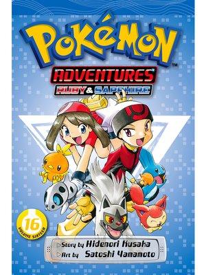 cover image of Pokémon Adventures, Volume 16