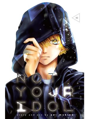 cover image of Not Your Idol, Volume 2