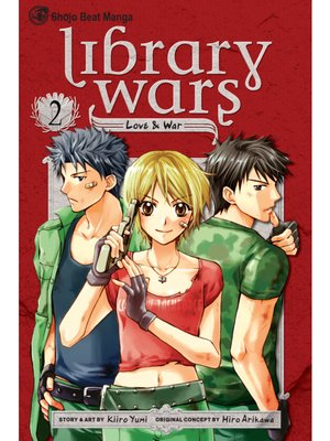 cover image of Library Wars: Love & War, Volume 2
