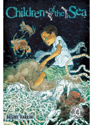 cover image of Children of the Sea, Volume 4