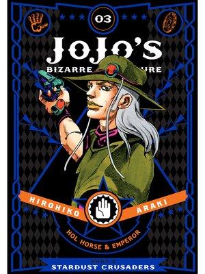 cover image of JoJo's Bizarre Adventure: Part 3 - Stardust Crusaders, Volume 3