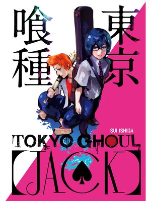 cover image of Tokyo Ghoul [Jack]