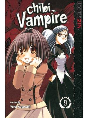 cover image of Chibi Vampire, Volume 9