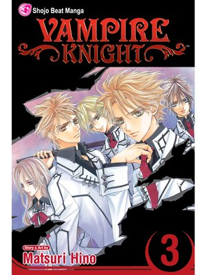 cover image of Vampire Knight, Volume 3