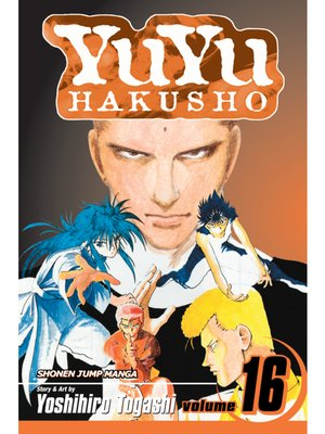 cover image of YuYu Hakusho, Volume 16