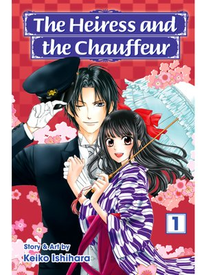 cover image of The Heiress and the Chauffeur, Volume 1