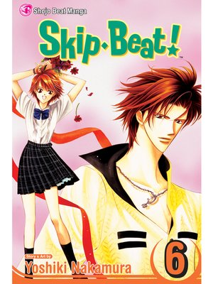 cover image of Skip Beat!, Volume 6