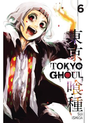 cover image of Tokyo Ghoul, Volume 6