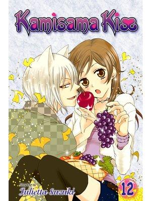 cover image of Kamisama Kiss, Volume 12