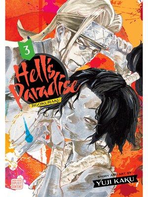 cover image of Hell's Paradise: Jigokuraku, Volume 3