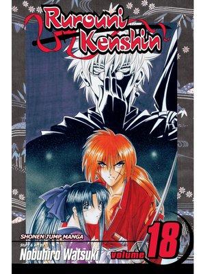cover image of Rurouni Kenshin, Volume 18