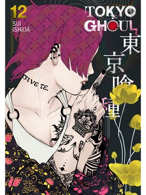 cover image of Tokyo Ghoul, Volume 12