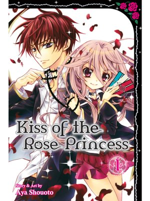 cover image of Kiss of the Rose Princess, Volume 1