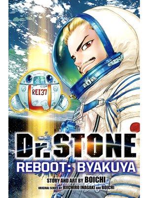 cover image of Dr. STONE Reboot: Byakuya