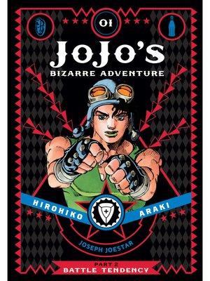 cover image of JoJo's Bizarre Adventure: Part 2 - Battle Tendency, Volume 1