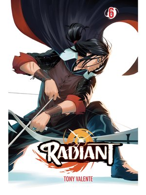 cover image of Radiant, Volume 6