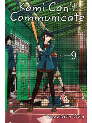 cover image of Komi Can't Communicate, Volume 9