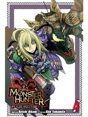 cover image of Monster Hunter: Flash Hunter, Volume 4