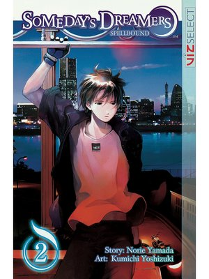 cover image of Someday's Dreamers: Spellbound, Volume 2