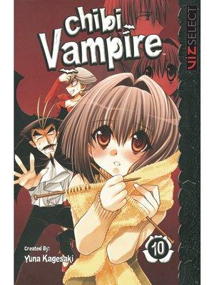 cover image of Chibi Vampire, Volume 10