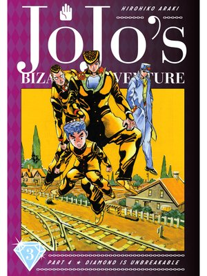 cover image of JoJo's Bizarre Adventure: Part 4 - Diamond Is Unbreakable, Volume 3