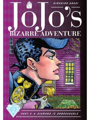 cover image of JoJo's Bizarre Adventure: Part 4 - Diamond Is Unbreakable, Volume 2