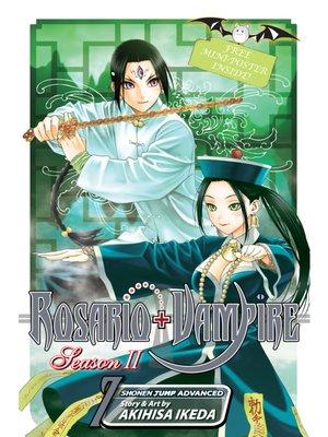 cover image of Rosario+Vampire: Season II, Volume 7