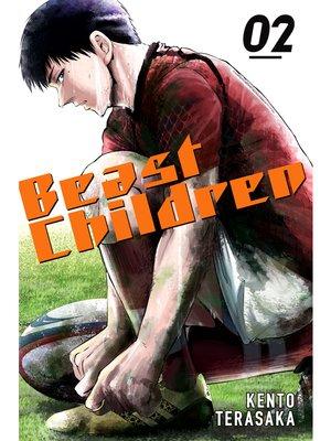 cover image of Beast Children, Volume 2