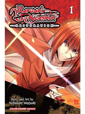 cover image of Rurouni Kenshin: Restoration, Volume 1