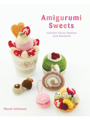 cover image of Amigurumi Sweets