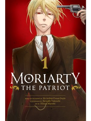 cover image of Moriarty the Patriot, Volume 1