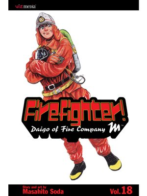 cover image of Firefighter!: Daigo of Fire Company M, Volume 18