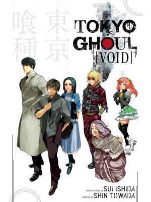 cover image of Tokyo Ghoul: Void