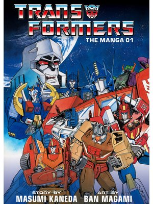 cover image of Transformers: The Manga, Volume 1