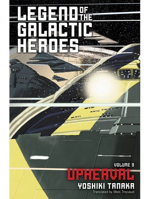 cover image of Legend of the Galactic Heroes, Volume 9