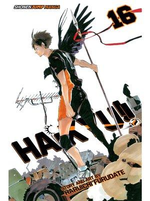 cover image of Haikyu!!, Volume 16