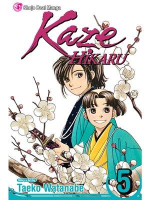 cover image of Kaze Hikaru, Volume 5