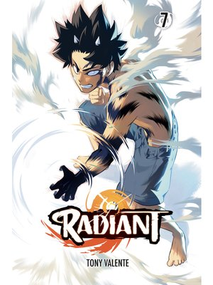 cover image of Radiant, Volume 7