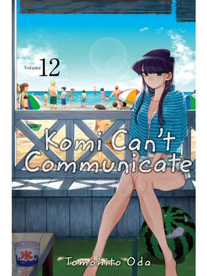 cover image of Komi Can't Communicate, Volume 12