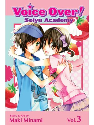 cover image of Voice Over!: Seiyu Academy, Volume 3