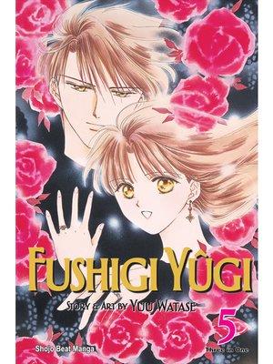cover image of Fushigi Yûgi (VIZBIG Edition), Volume 5