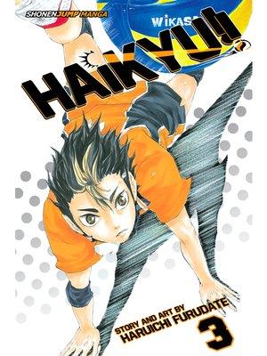 cover image of Haikyu!!, Volume 3